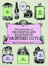 Pictorial Archive of Decorative and Illustrative Mortised Cuts: 551 Designs for