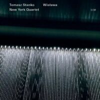 Tomasz Stanko, Tomasz Stanko New York Quartet - Wislawa [New CD] O-Card Packagin