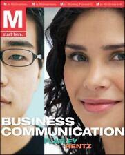 Business Communication by Marie Elizabeth Flatley and Kathryn Rentz (2010,...