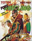 Hugo Pratt, Fort Wheeling (Nuove avventure), Ed. Nuova Frontiera, 1982
