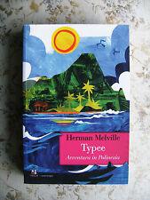 HERMAN MELVILLE: TYPEE. AVVENTURA IN POLINESIA