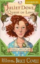 Juliet Dove, Queen of Love  Economy : A Magic Shop Book 2004 by Covil  EXLIBRARY