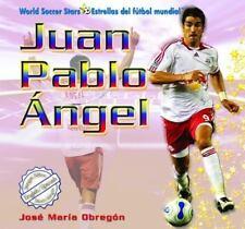 Juan Pablo Ngel (World Soccer Stars / Estrellas del Ftbol Mundial)-ExLibrary