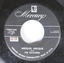 50'S/60'S 45 The Gaylords - Mecque, Mecque / The Little Shoemaker On Mercury