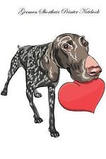 German Shorthair Pointer Notebook Record Journal, Diary, Special Memories, to.
