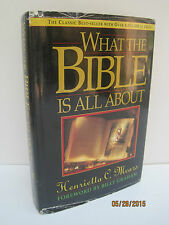 What the Bible Is All About by Henrietta C. Mears
