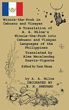 Winnie-the-Pooh in Cebuano and Visayan A Transl, Milne, A.,,