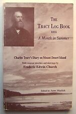 THE TRACY LOG BOOK Anne Mazlish1997 1st Ed PB ILLUS Frederic Edwin Church - R1