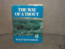 The Way of a Trout R.P. Ban Gytenbeek