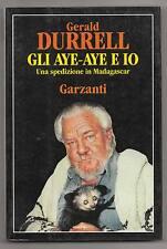 Durrell,GLI AYE-AYE E IO.Garzanti 1993 I^ed[spedizione in Madagascar,animali