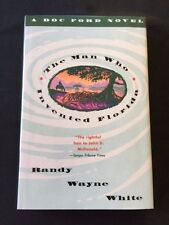 THE MAN WHO INVENTED FLORIDA *SIGNED REVIEW COPY*