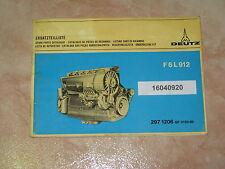 Ersatzteilliste für den Deutz Motor F6L 912 * Onderdelenlyst * Reservdelslista *