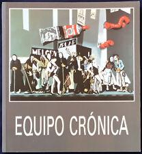 Equipo Cronica, 1965-1981. Ministerio de Cultura, 1989. E.O.
