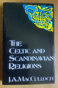 Celtic and Scandinavian Religions by J. A. MacCulloch (Hardcover, 1993)