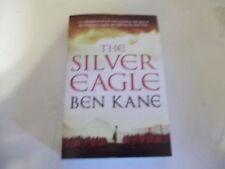 The Silver Eagle by Ben Kane SC new  UK editon