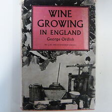 books WINE GROWING IN ENGLAND George Ordish, 1953