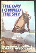 The Day I Owned the Sky by Robert Scott, Signed, hb/dj, 1st, Very Good Condition