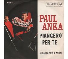 Paul Anka ‎– Piangerò Per Te - 45 RPM