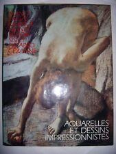 Peinture: Aquarelles et dessins impressionnistes, 1987, TBE