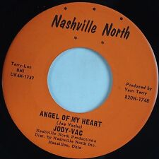 JODY VAC: Angel My Heart NASHVILLE NORTH Rare CLEVELAND Country private 45 mp3