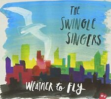 The Swingle Singers - Weather To Fly [CD]