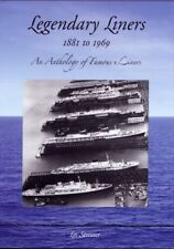 LEGENDARY LINERS 1881 TO 1969