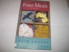 Four Meals by Meir Shalev        Israeli Jewish Novel