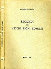 Ricordi Dei Vecchi Rioni Romani. . 1966. I ED..