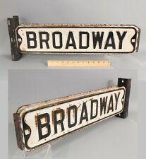 Antique Vintage 1930s BROADWAY Street Sign Flange Double Sided + Bracket
