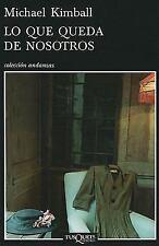 Lo que queda de nosotros (Andanzas / Adventures) (Spanish Edition)-ExLibrary