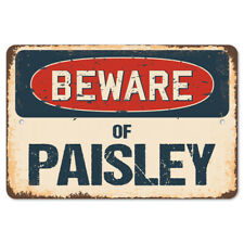 Beware Of Paisley Rustic Sign SignMission Classic Rust Wall Plaque Decoration