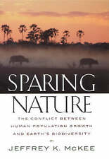 Sparing Nature: The Conflict between Human Population Growth and Earth's Biodive