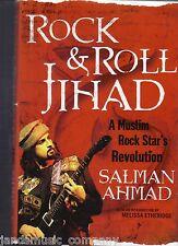 Rock and Roll Jihad : A Muslim Rock Star's Revolution by Salman Ahmad and...