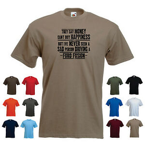 Ford Fusion - Men's Funny Car Gift T-shirt - 'They say Money can't buy ...'