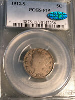 1912-S Key Date Liberty Nickel PCGS Fine 15 F15 CAC, Full LIBERTY-VDB Coins