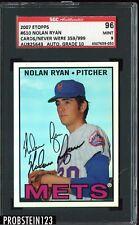 New listing 2007 eTopps CTNW #610 NOLAN RYAN SGCA 96 MT 9 AUTO 10 Hand Signed SN 359/999 HOF
