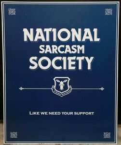 VINTAGE LARGE NATIONAL SARCASM SOCIETY SMARTMOUTHED TEENAGER METAL WALL DOOR TIN