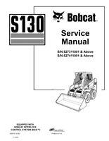 New Bobcat S130 Skid Steer Service Repair Manual 2006 Edt. 6903151
