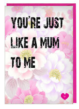 Mothers Day Card For Step Foster Adoptive Mum - You're Just Like A Mum To Me
