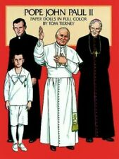 Pope John Paul Ii Paper Dolls in Full Color by Tierney, Tom Other printed item