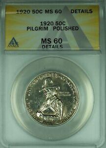 1920 Pilgrim Commemorative Silver Half Dollar 50c Coin ANACS MS-60 Details (39B)