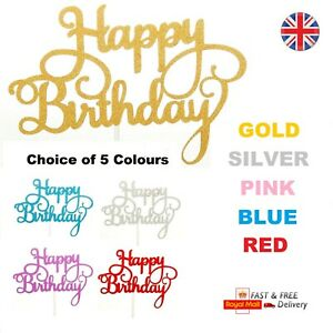 Happy Birthday Cake Topper Decoration Glitter Calligraphy Gold Silver Pink Blue