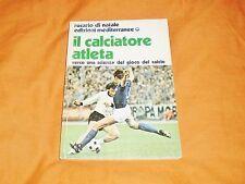 rosario di natale il calciatore atleta verso una scienza del gioco calcio 1979