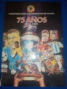 Excellent book on the South American Football Confederation 75 years 1916-1991