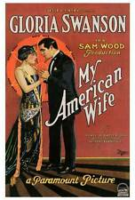 MY AMERICAN WIFE Movie POSTER 27x40 Gloria Swanson Antonio Moreno Josef Swickard