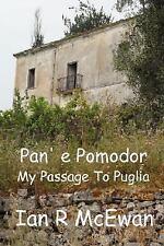 Pan' E Pomodor - My Passage To Puglia-ExLibrary