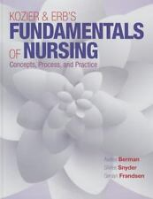 Kozier and Erb's Fundamentals of Nursing : Concepts, Practice, and Process by...
