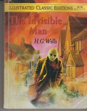 The Invisible Man - Illustrated Classics Editions - H. G. Wells