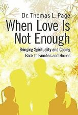 When Love Is Not Enough: Bringing Spirituality and Coping Back to Families and H