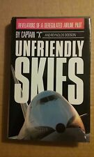 Unfriendly Skies by Captain X and Captain X Staff (1989, Hardcover) 1st Edition